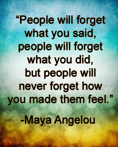 Maya Angelou Quotes About Friendship Gorgeous Peoplewillforgetmayaangelouquote  Lan's Soapbox